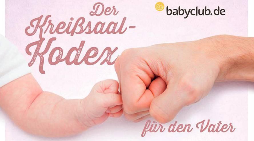 Kreißsaal-Kodex für Väter